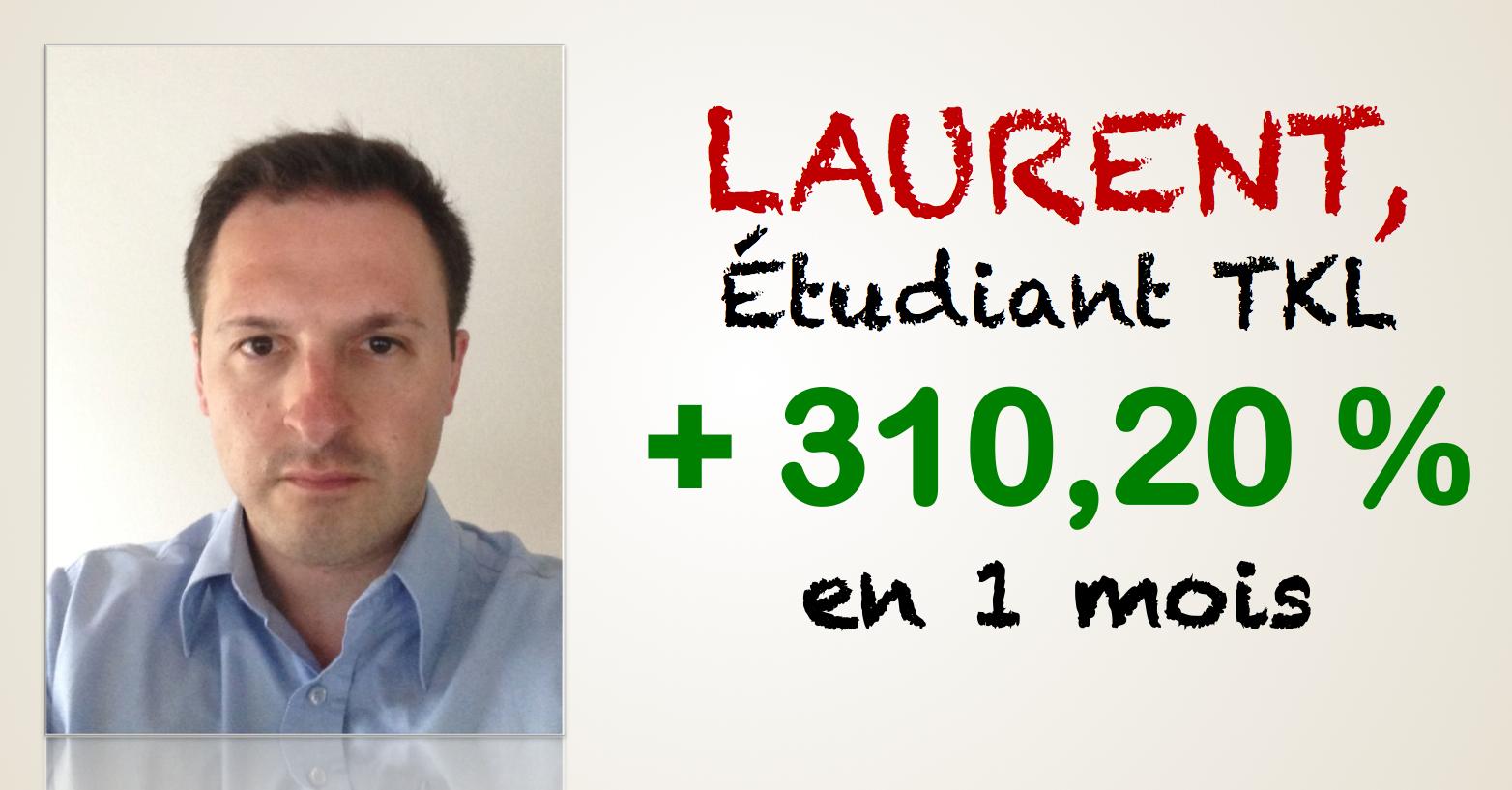 Laurent, le Rocky du trading