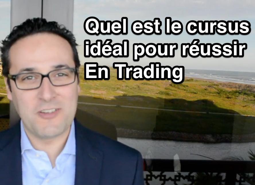 Quel est le cursus idéal pour réussir en Trading ?