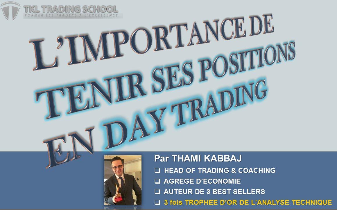 VIDEO : L'importance de tenir ses positions en Day Trading !