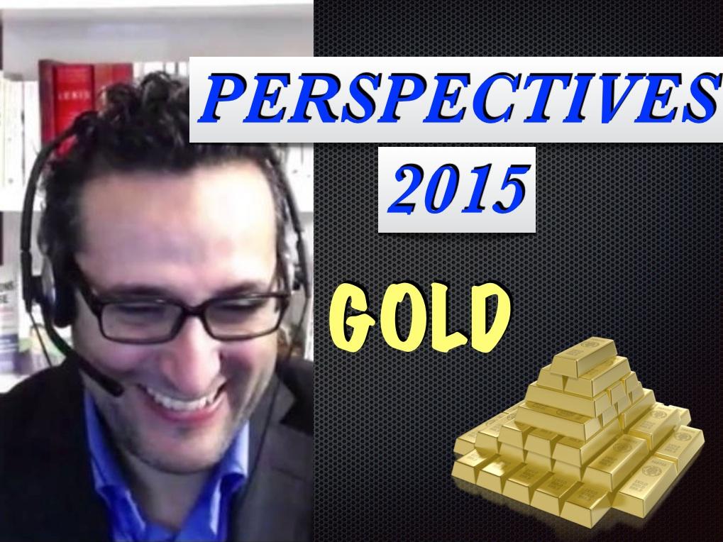 2015 sera-t-elle l'année du GOLD ?