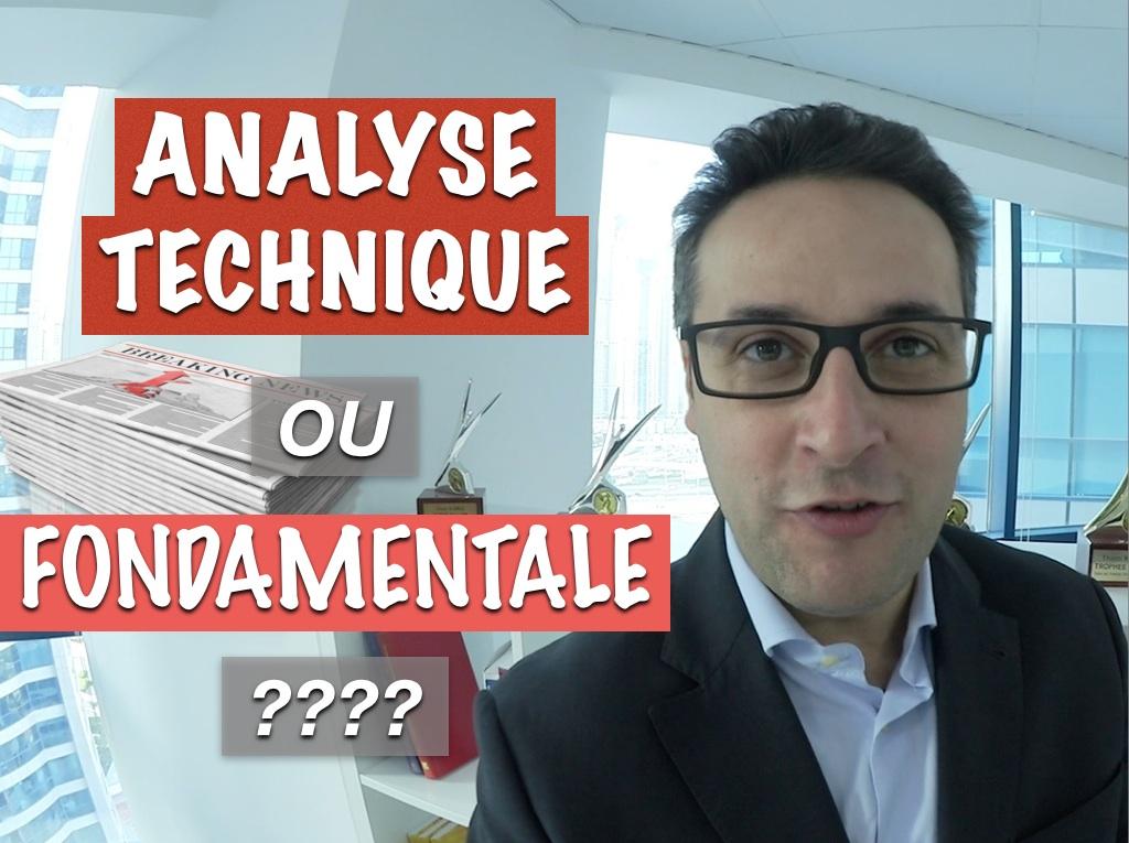 Analyse Technique ou Analyse Fondamentale ?