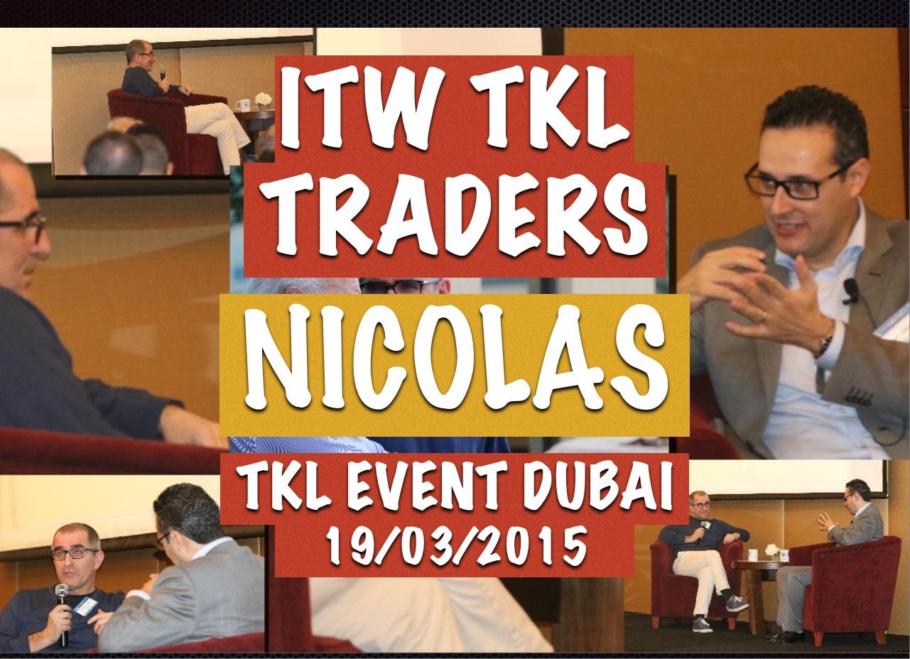 Conseils de Traders : ITW Nicolas L, le Globe-Trotteur @ TKL EVENT DUBAI