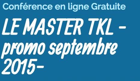 Conference en ligne : MASTER TKL et projets futurs !