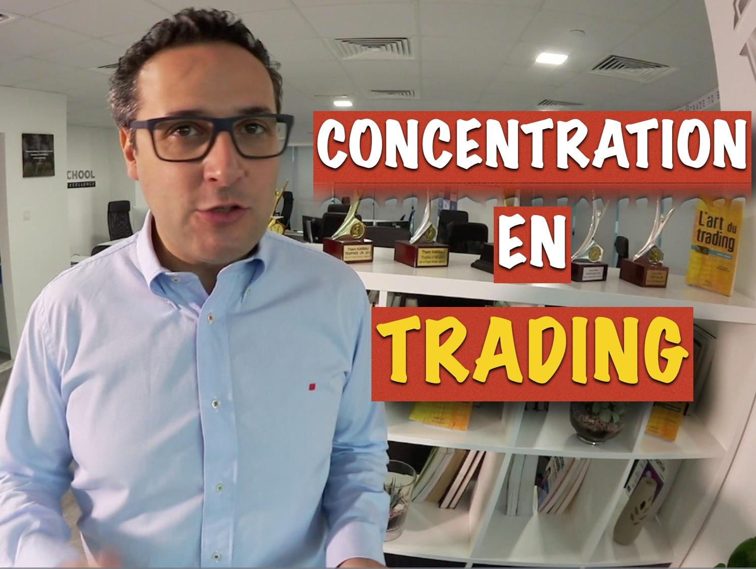 Concentration en trading : comment être au top ?