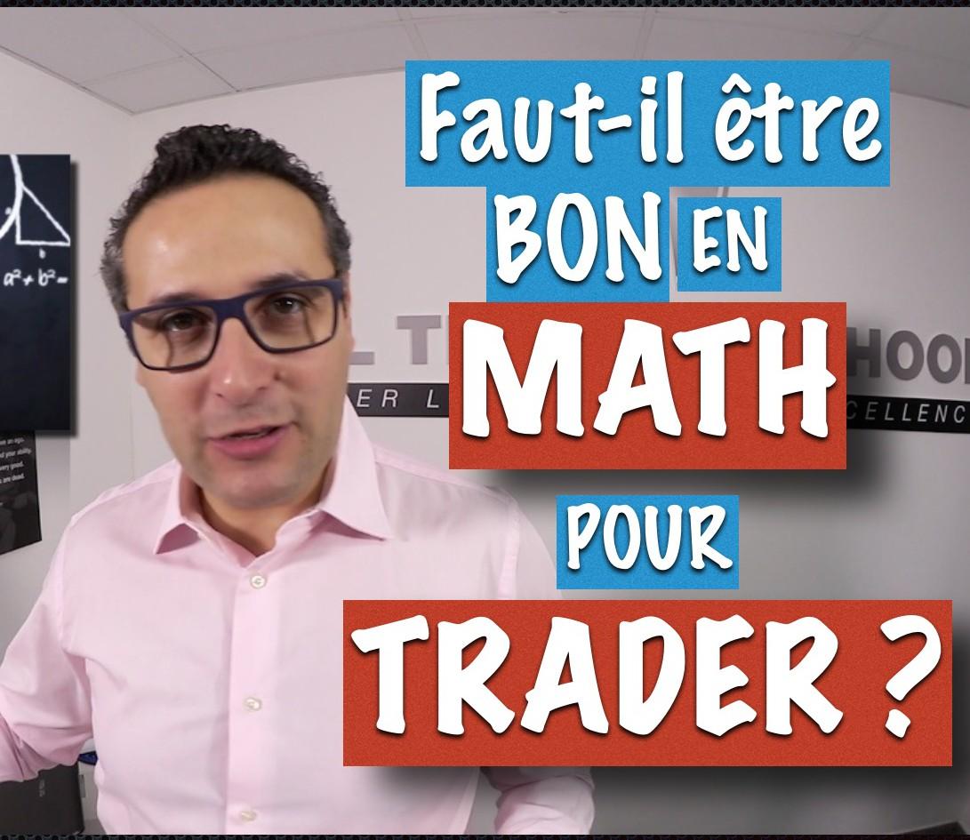 Faut-il etre un Matheux pour reussir en trading ?