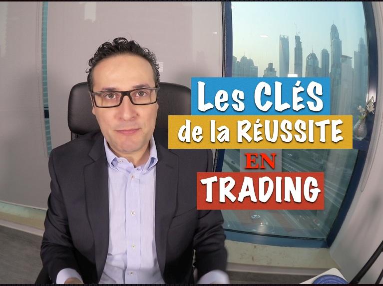 Comment augmenter ses chances de réussir en Trading ?