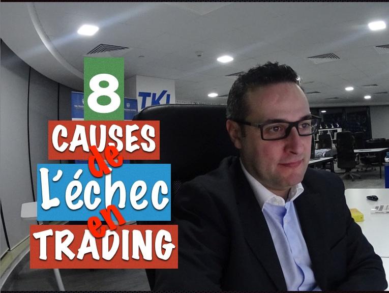 Les 8 causes de l'échec en Trading
