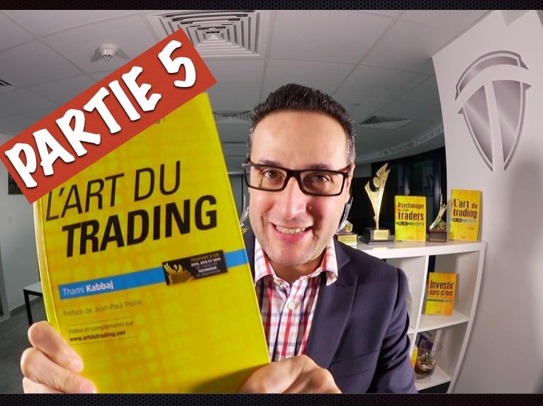 Le Trader est avant tout un statège (ADT 5)