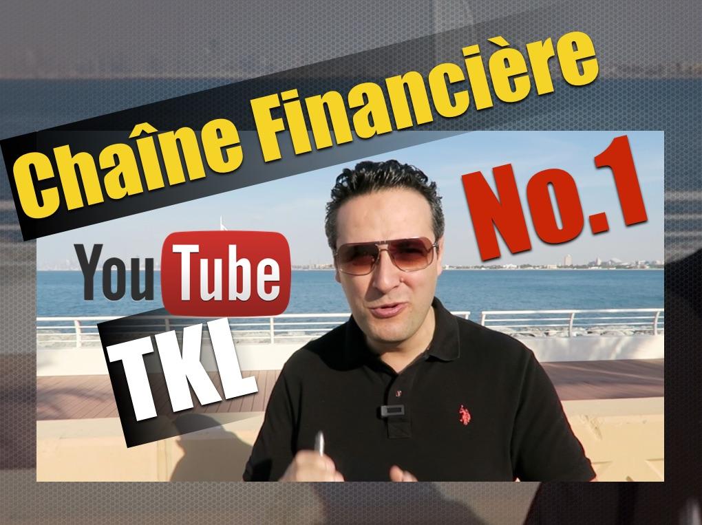 La chaine Youtube de la TKL : meilleure chaine financière dans le monde francophone ?