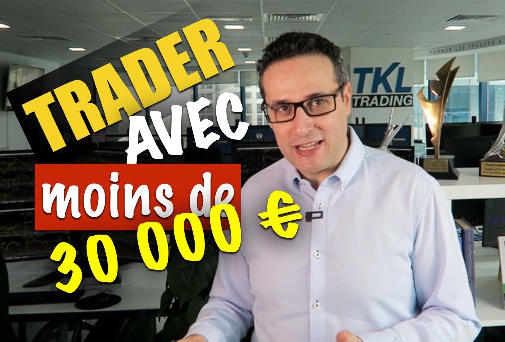 Vivre du trading avec un compte inférieur à 30 000 € ?