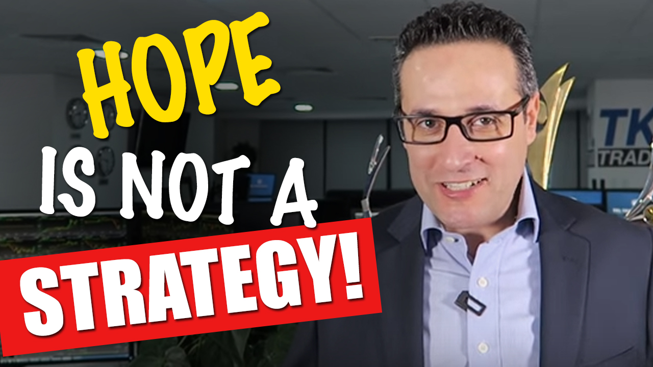 L'espoir n'est jamais une stratégie !