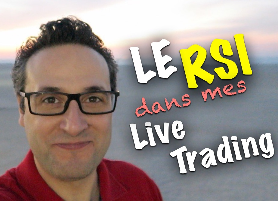 Pourquoi je n'utilise pas le RSI dans mes vidéos de Live Trading ?