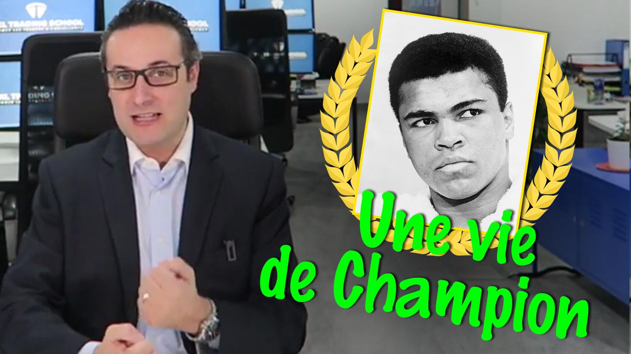 Vivez votre vie comme un champion !