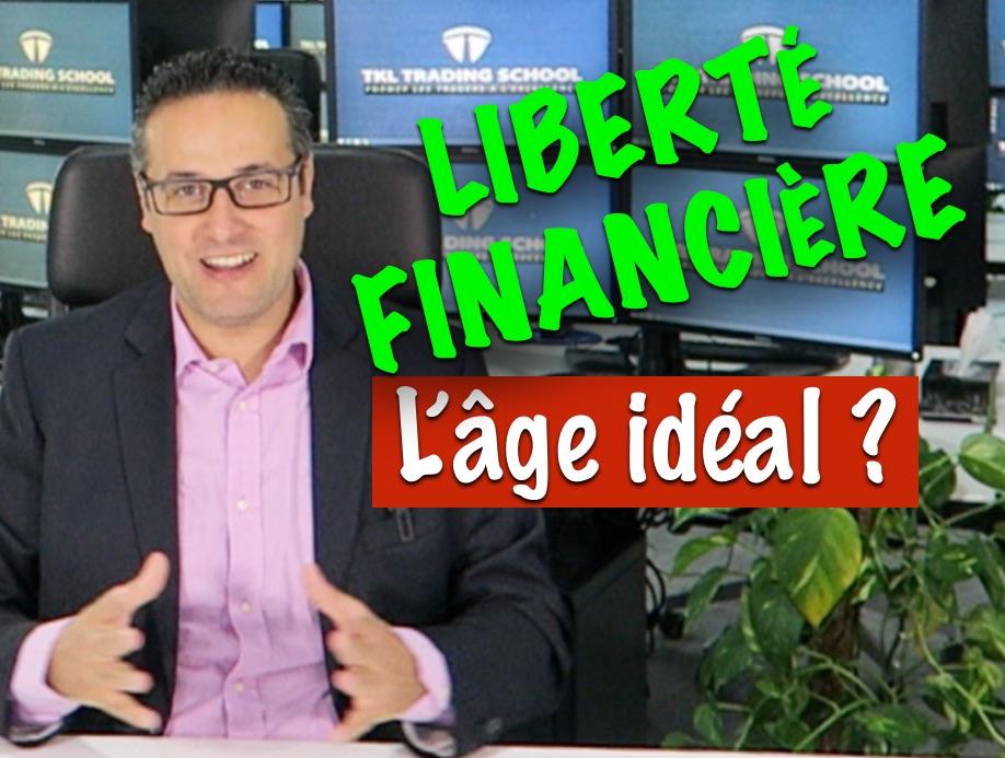 Quel est l'âge idéal pour devenir libre financièrement ?