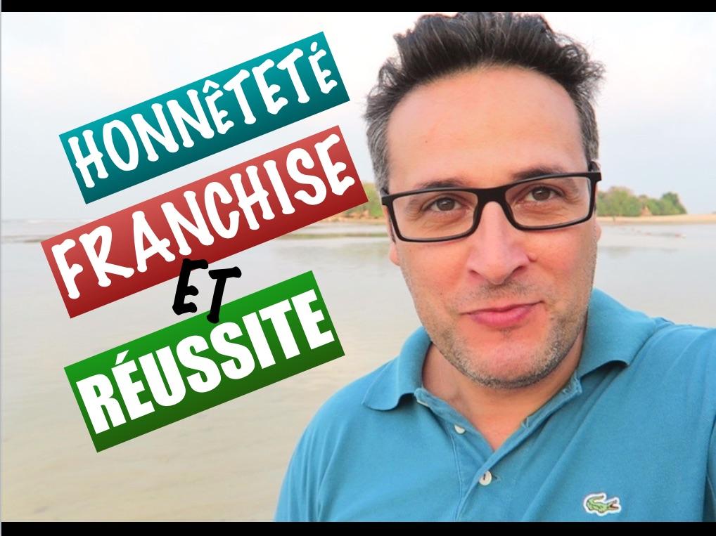 La Franchise : Faut-il être honnête et Franc pour réussir ?