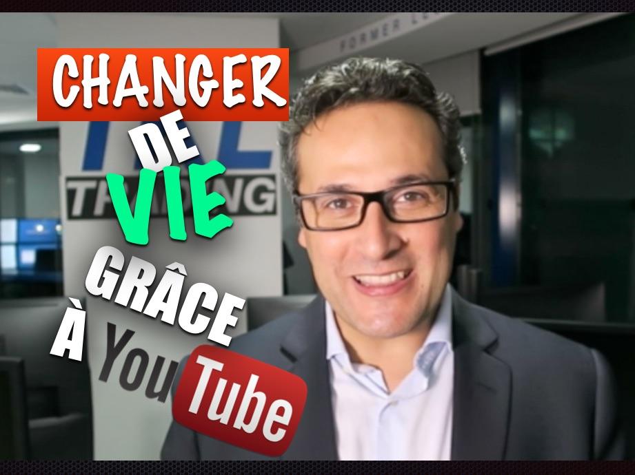 Changer de vie grâce à YouTube !