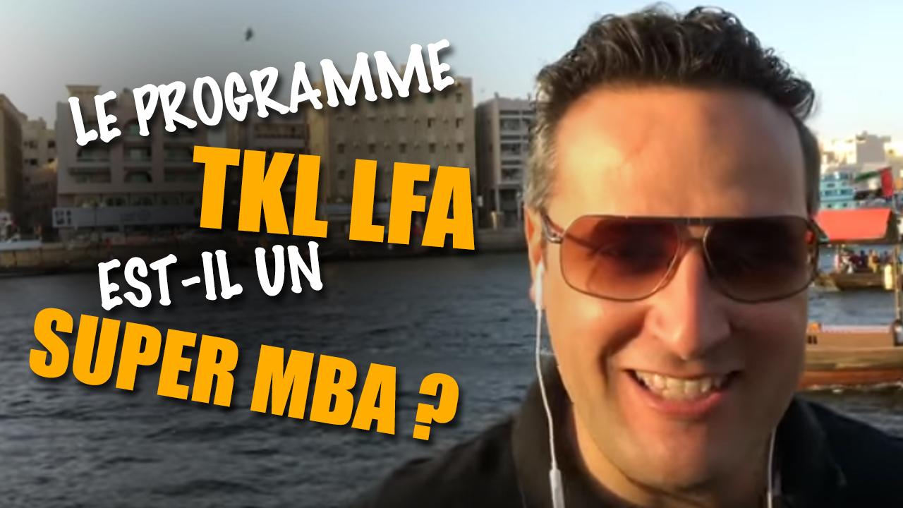 Le programme TKL LFA est-il un super MBA ?