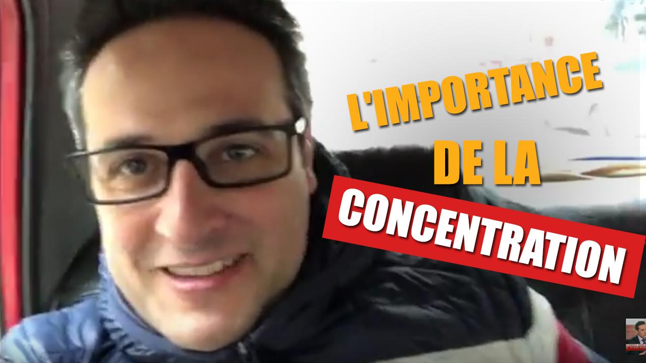 CONCENTREZ-VOUS les amis !