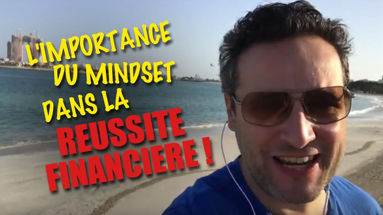 L'importance du mindset dans la réussite financière !