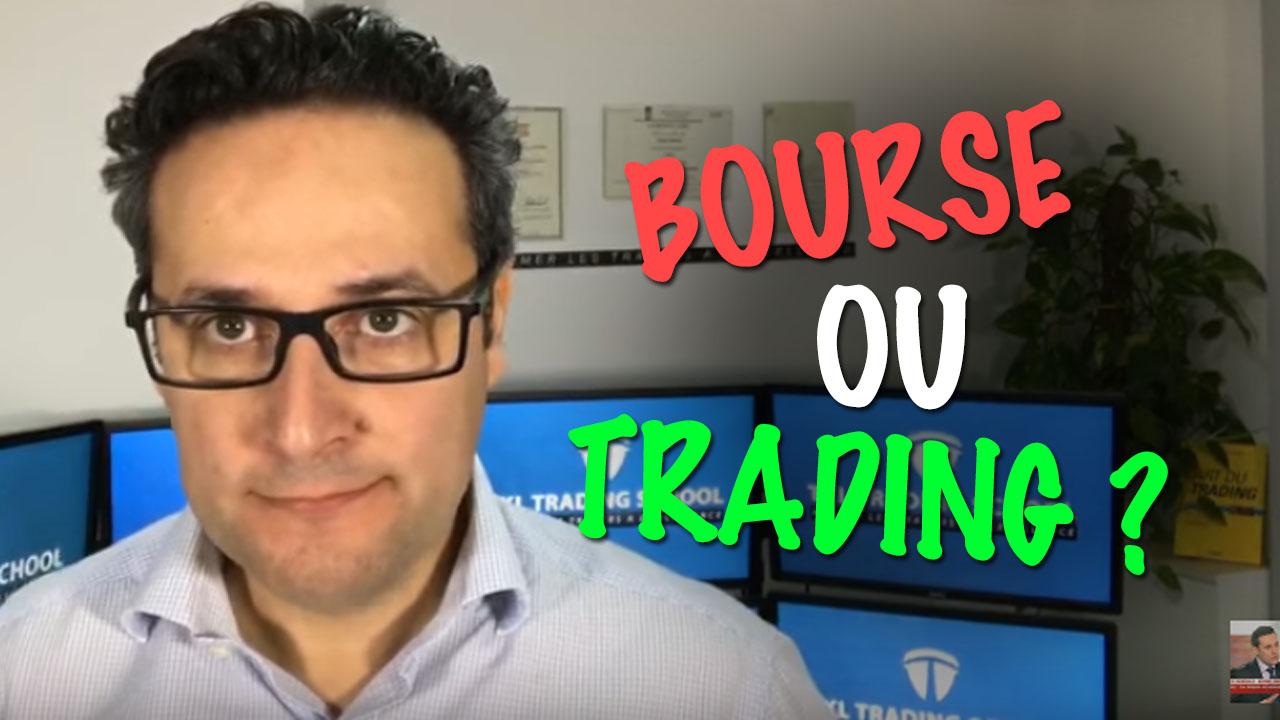 Comment gagner de l'argent : Bourse ou Trading ?