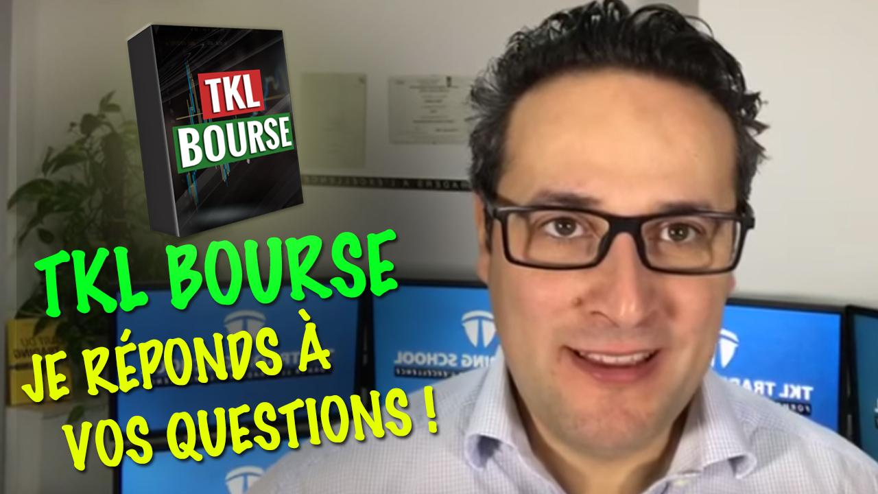TKL Bourse / je réponds à vos questions !