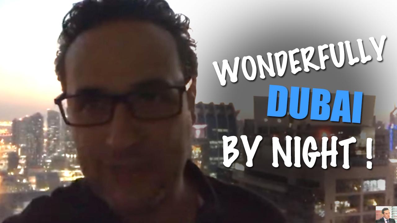 Wonderfully dubai by night !