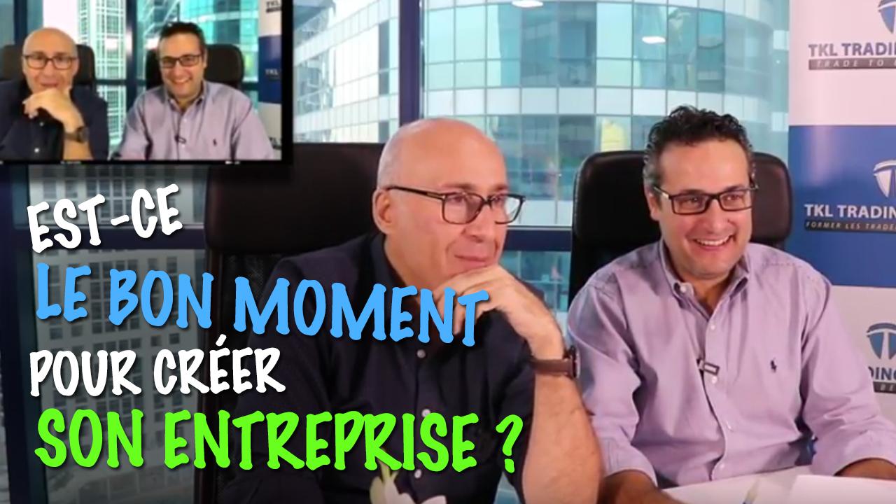 Création de Business : Est-ce le bon moment pour créer son entreprise ?