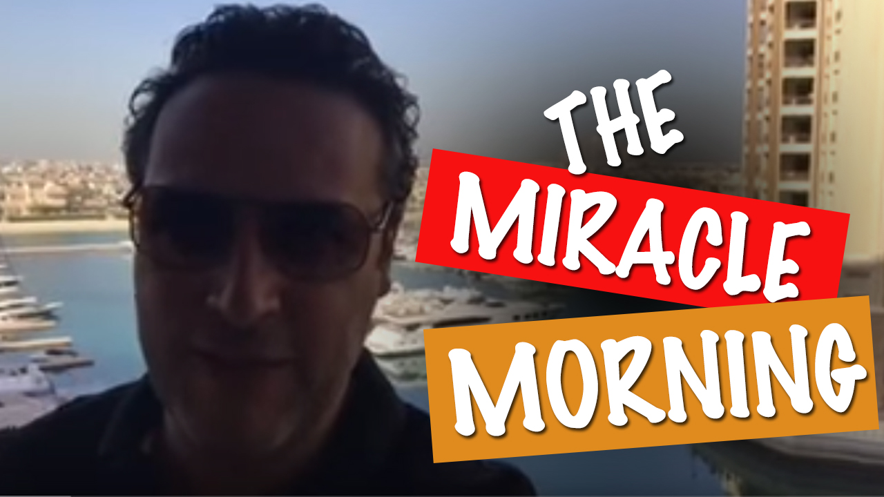 The miracle morning depuis Dubai Palm