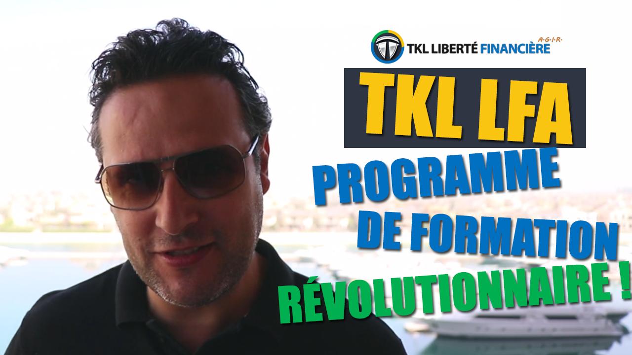 TKL LFA : Le programme ULTIME pour devenir libre financièrement