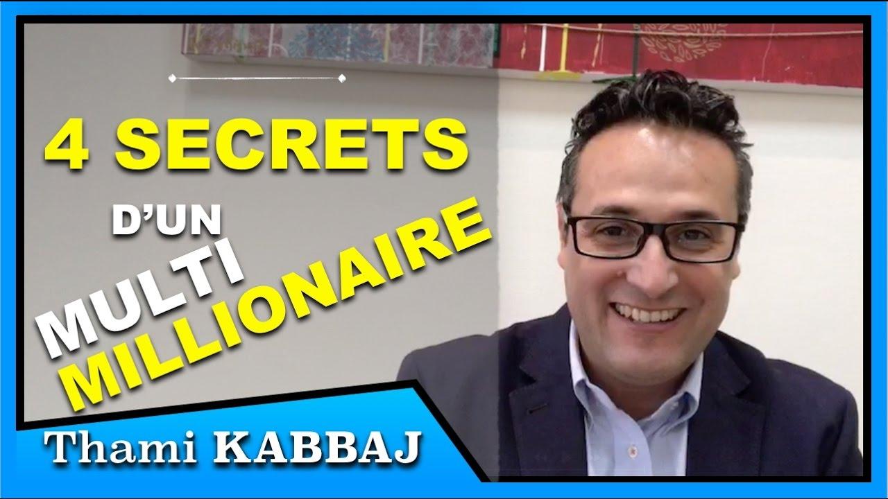 Les 4 secrets d'un multimillionaire