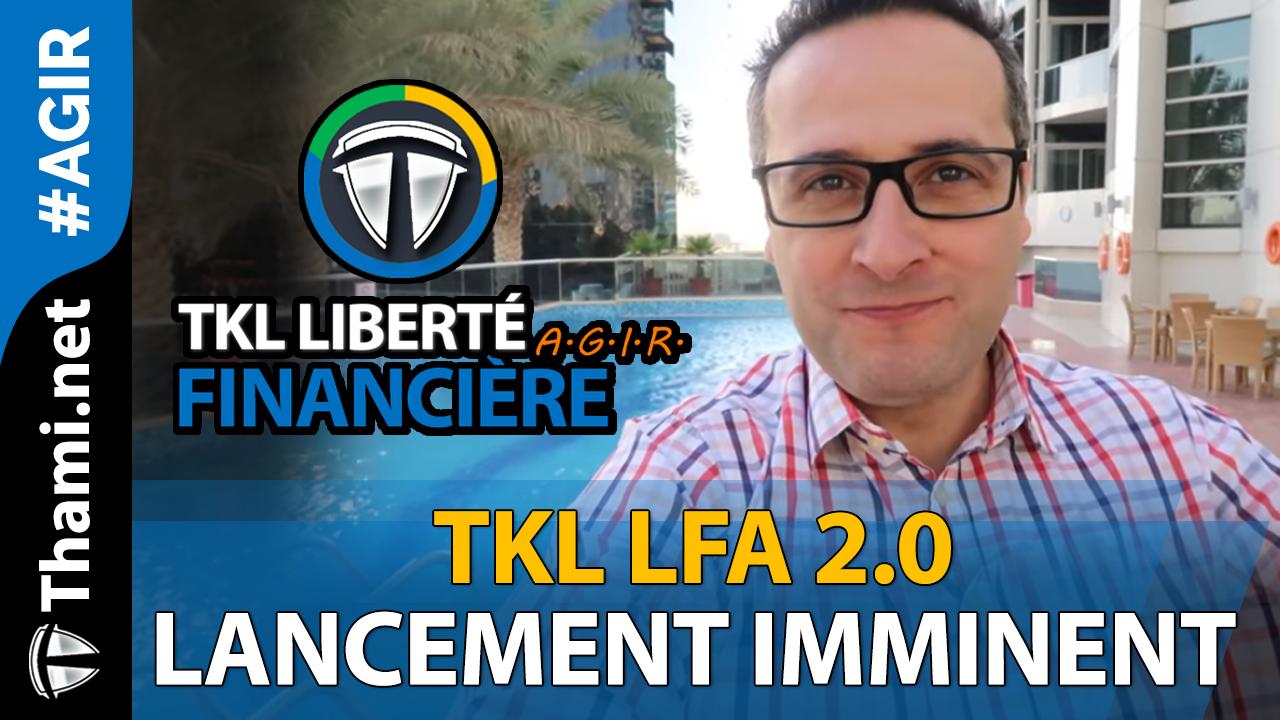 TKL LFA 2.0 AGIR lancement imminent : www.thami.net/lfa2