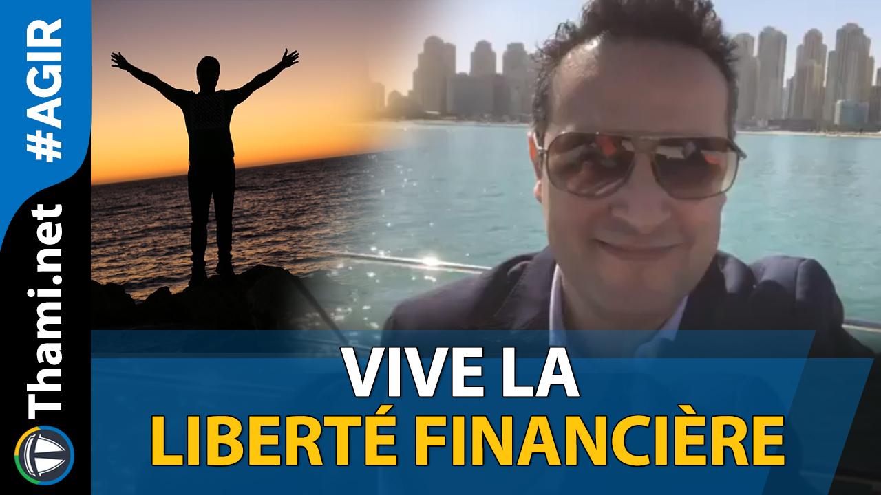 Vive la Liberté Financière !