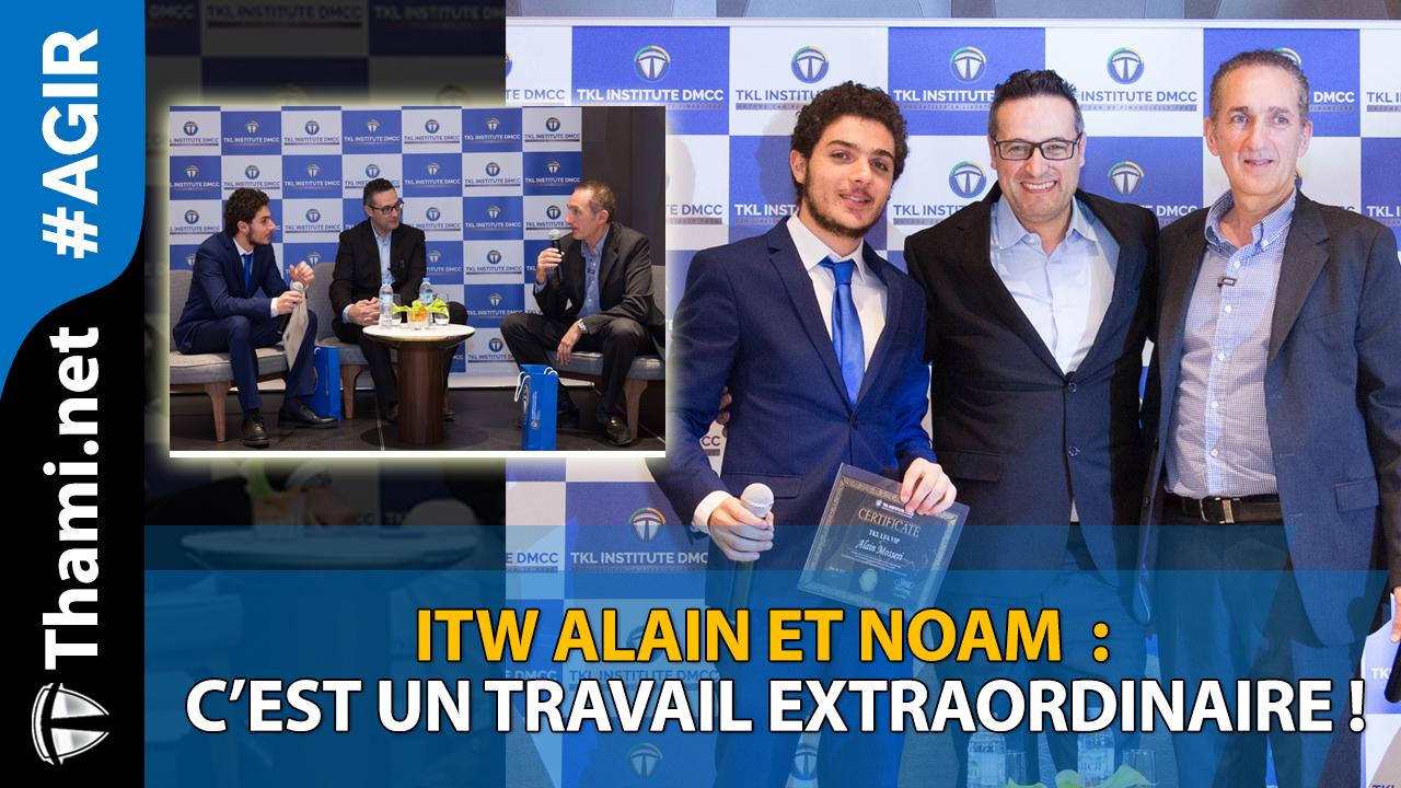 Alain et Noam : c'est un travail extraordinaire !
