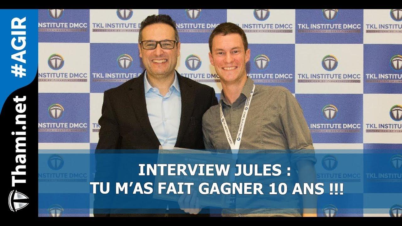 ITW Jules : tu m'as fait gagner 10 ans !