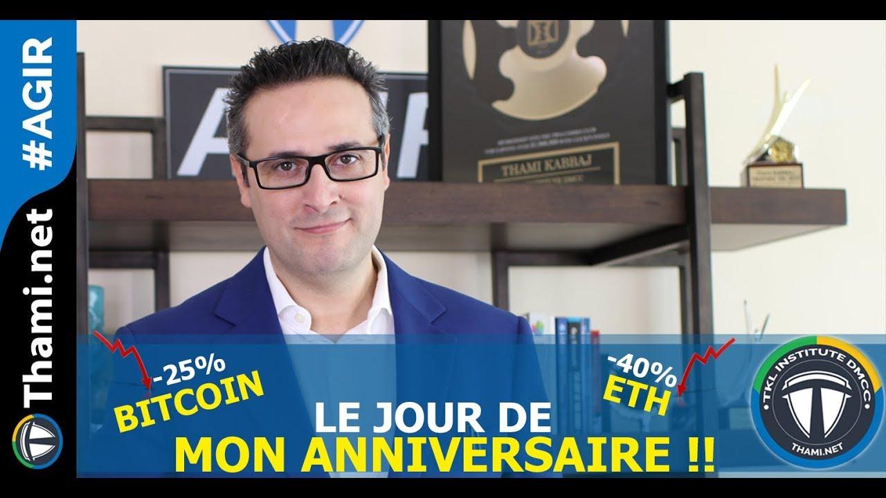 – 25% sur le Bitcoin et -40% pour l'ETH le jour de mon anniversaire :)