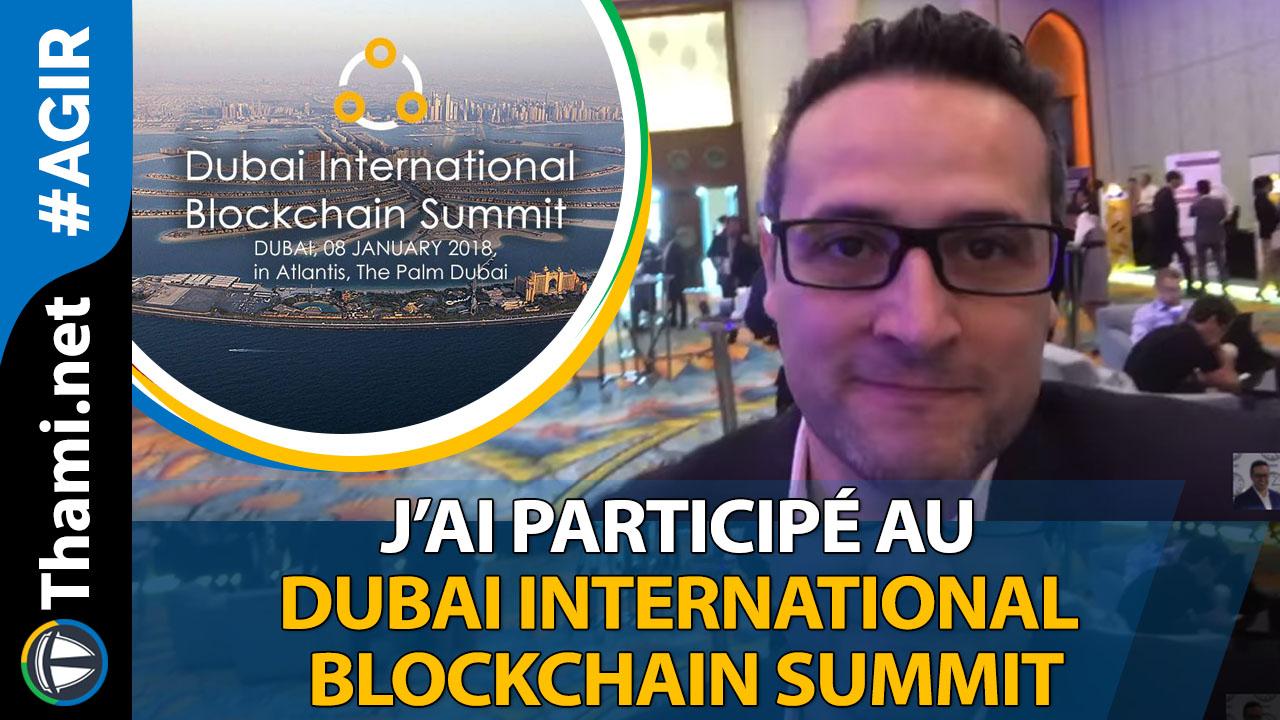 J'ai participé au Dubai International Blockchain Summit