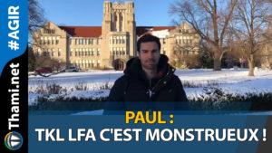 Paul Paul Paul, TKL LFA c'est monstrueux ! 01152018 Paul TKL LFA cest monstrueux