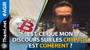 cryptos cryptos Est-ce que mon discours sur les Cryptos est coherent ? 01172017 Est ce que mon discours sur les Cryptos est coherent
