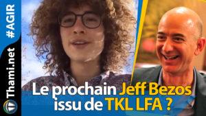 Thomas Thomas Thomas, le prochain Jeff Bezos issu de TKL LFA ? 01192018 Le prochain Jeff Bezos issu de TKL LFA
