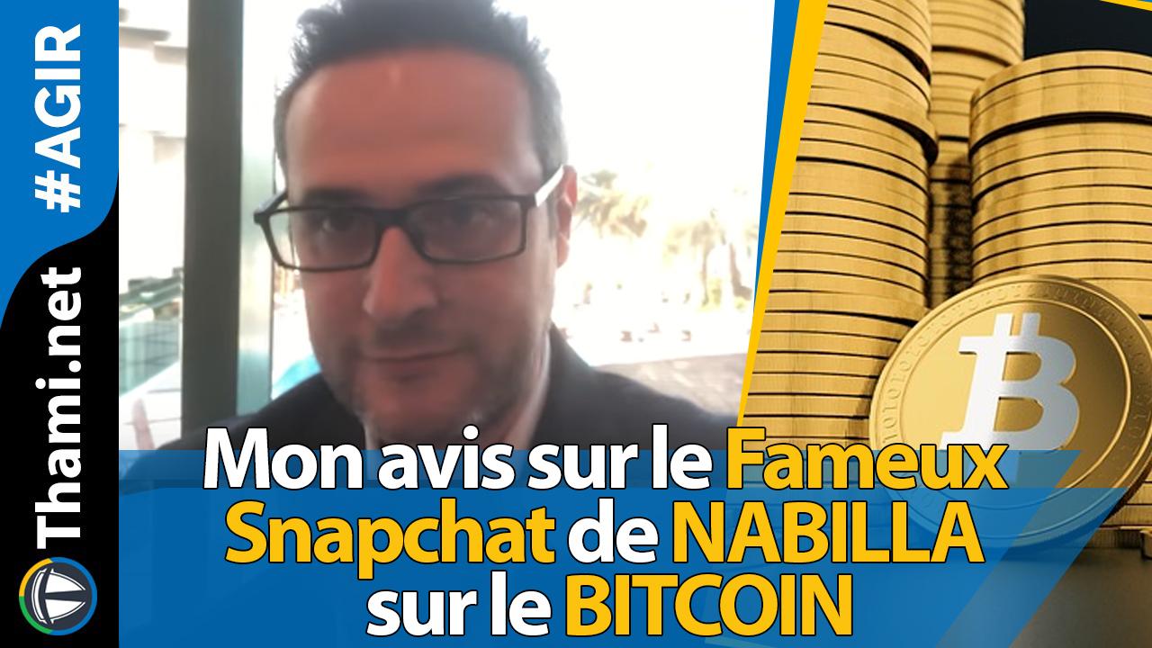 Mon avis sur le Fameux Snapchat de #NABILLA sur le BITCOIN :)))