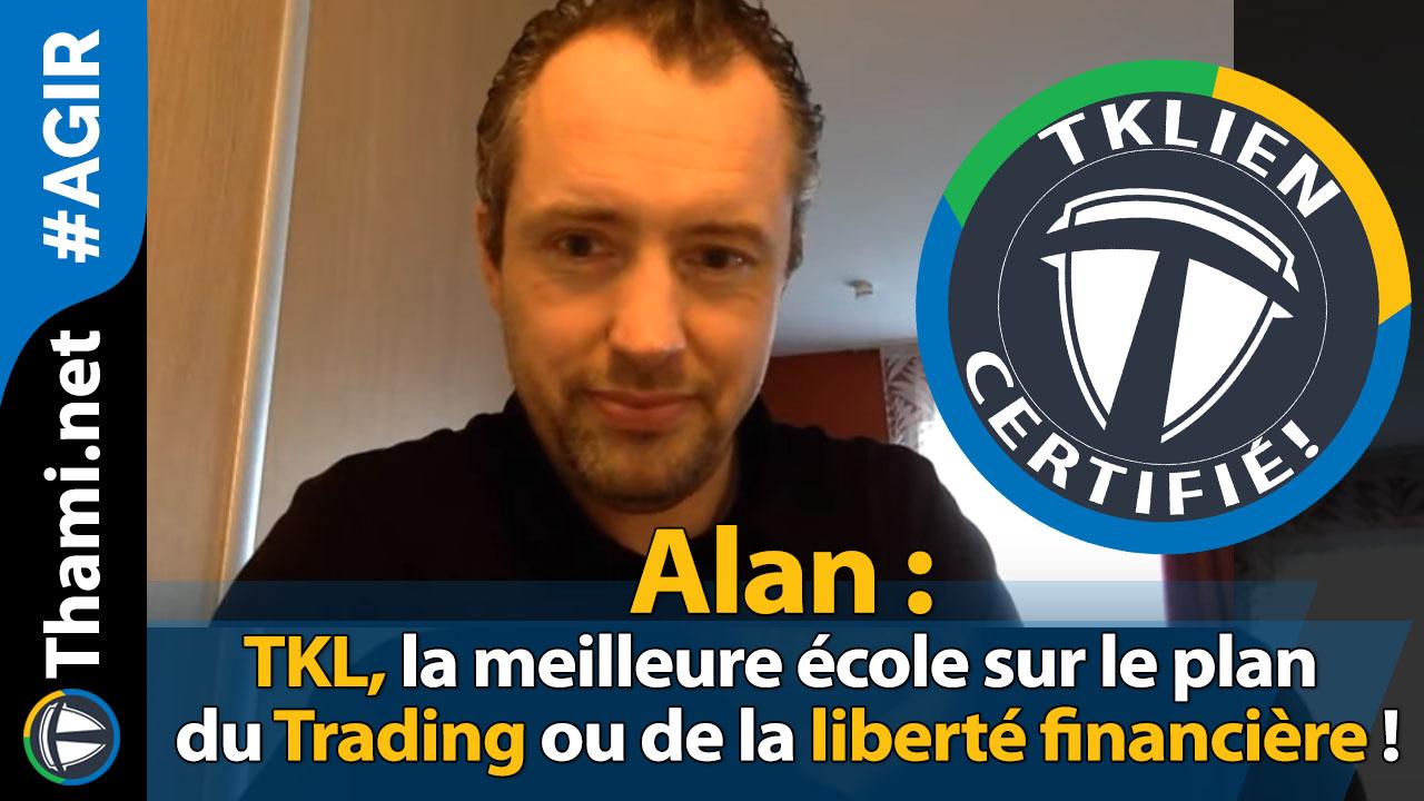 Alan : TKL, la meilleure école sur le plan du Trading et la LFA !