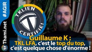 guillaume guillaume Guillaume K : TKL LFA, c'est le top du top, énorme ! 01232018 Guillaume K TKL LFA cest le top du top cest quelque chose d  norme
