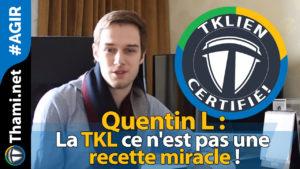 quentin Quentin Quentin L : la TKL ce n'est pas une recette miracle ! 01232018 Quentin L la TKL ce nest pas une recette miracle