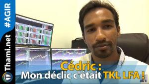 Cédric Cédric Cédric : Mon déclic c'était TKL LFA ! 01252018 C  dric Mon d  clic c  tait TKL LFA