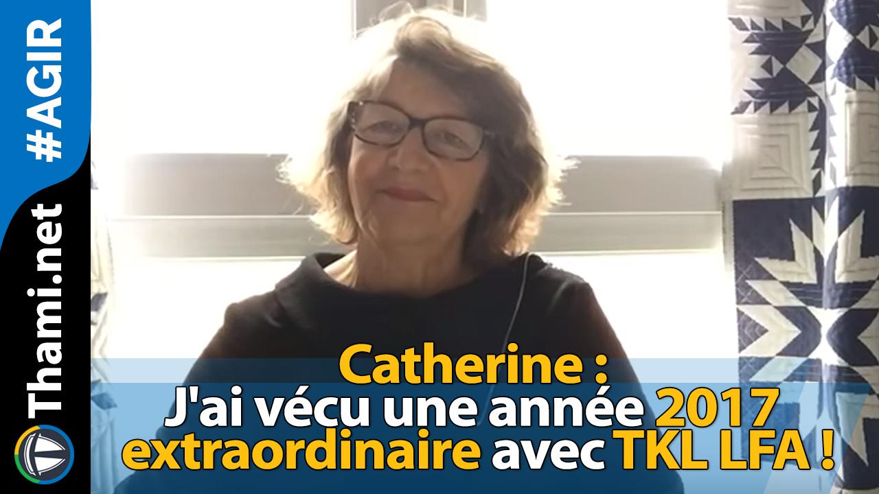 Catherine : j'ai vécu une année 2017 extraordinaire avec TKL LFA !