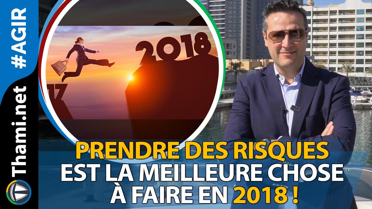 Prendre des risques est la Meilleure chose à faire en 2018 !