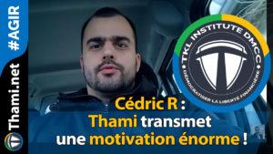 cédric cédric Cédric R : Thami transmet une motivation énorme ! 02012018 C  dric R Thami transmet une motivation   norme