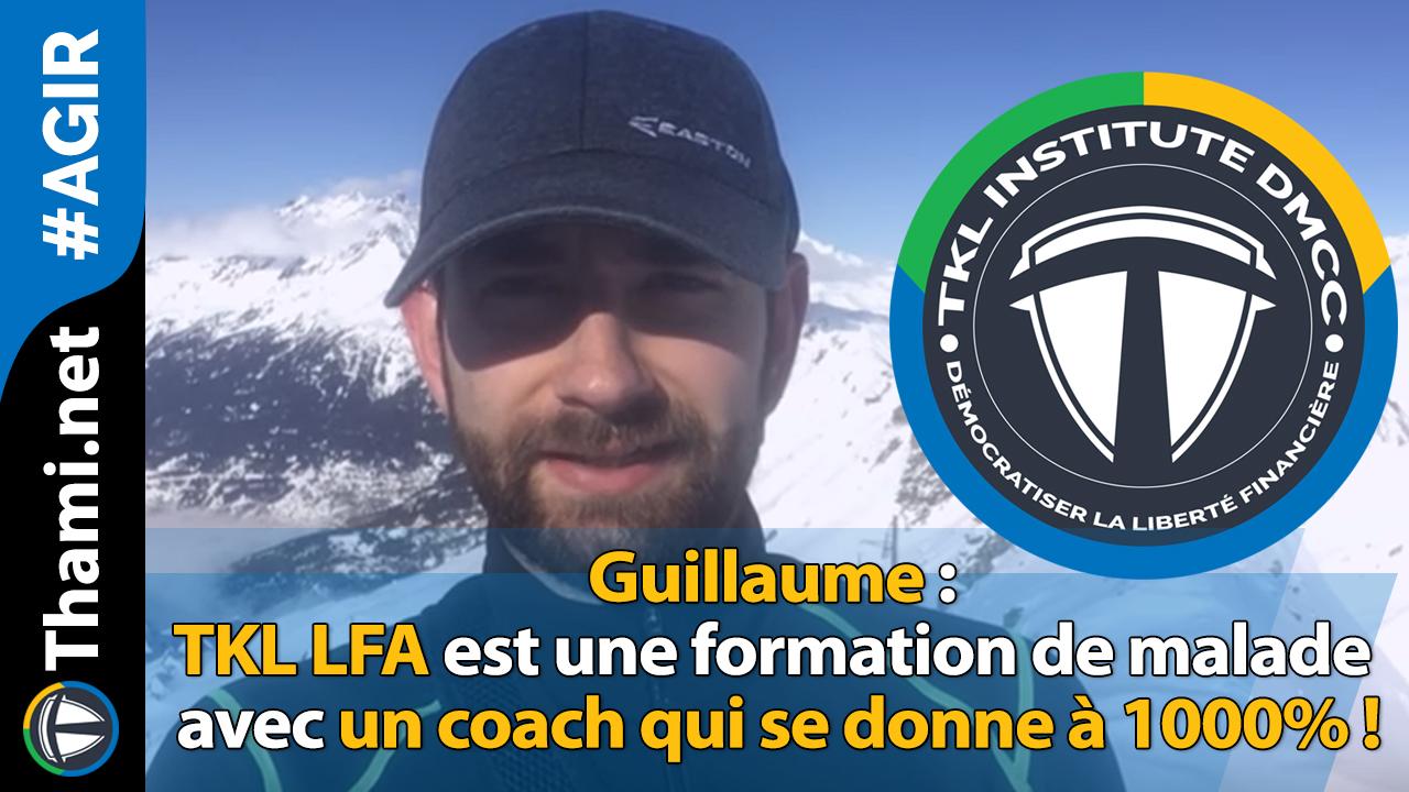Guillaume : TKL LFA est une formation de malade !