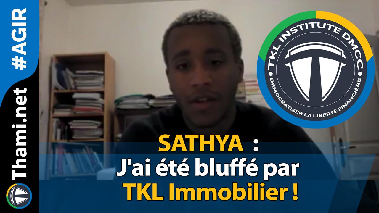 SATHYA : j'ai été bluffé par TKL Immobilier !