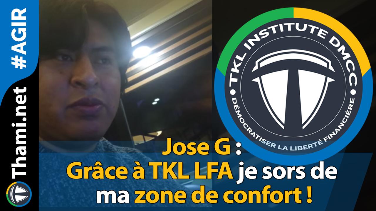 Jose G : grâce à TKL LFA je sors de ma zone de confort !